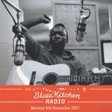 THE BLUES KITCHEN RADIO: 06 NOVEMBER 2017