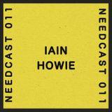 Needcast 011 Iain Howie