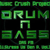 DAS FM (M.C.P) - DJ.Stress Vs Den P. Vol.3