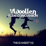 V.Woollen - Rude Concussion ( Hardstyle mixx )