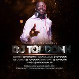 DJ TopDonn - February 2018 Afro Urban Promo Mix