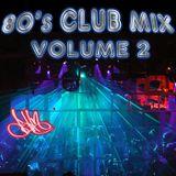 80's Club Mix V2, Old School Mix Set - Remixes, Mashups, Megamix