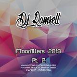 Floorfillers 2018 pt. 2 - ItsDJRamsell
