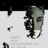 BABYLON nicole [report2dancefloor . com] LIVE
