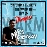 THE WARM UP, 15.04.2017, LIVE @ PLAYERS BAR, SHEFFIELD | SNAPCHAT & TWEET @DJMYLESROBINSON