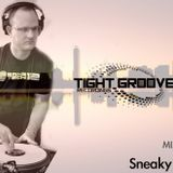 TIGHT GROOVE RECORDINGS  Vol #1 featuring Sneaky Freq