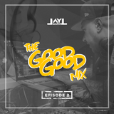 The Good Good Mix Episode 2
