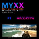 Le MYXX - Biarritz | Live Mix Session 04.04.15