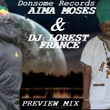 NEW**PREVIEW MIX FOR AIMA MOSES & DONSOME RECORDS 2013