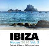 Domenico Rocca - Ibiza House 2016 Vol.2