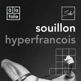 Souillon #1 - 03 Janvier 2016 - A La Folie