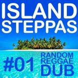 Island Steppas 01 - Reggae & Dub Mix