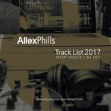 AllexPhills - TrackList 2017 (Deep House DjSet)