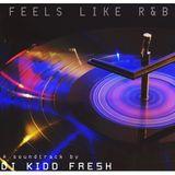 Feels Like R&B