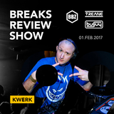 BRS099 - Yreane & Burjuy - Breaks Review Show with KWeRK @ BBZRS (1 feb 2017)