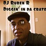 """Dj Ruben R """" Diggin' In Da Crates """""""