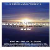Summer Vibration 2010 (Hot Pussy Mix) mixed by D-Borne *2010*