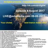 Airdigital - Trancefan Radioshow Live!!! 2017-08-09 (August 2017) AVIVMEDIA.FM Stream