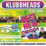 Klubbheads & Dj Jean Live @ Port Club St. Petersburg (2001)