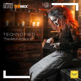 Technofied - [The Witch is Back IX] - By Diana Emms - Live 10032019 - Vol 36
