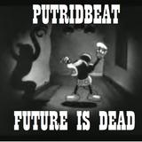 FUTURE IS DEAD APRIL 2015