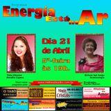 Programa Energia Esta no Ar 21/04/2016 - Carlos Karan e Thita Oliveira