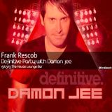 Frank Rescob @ Definitive Party with Damon Jee 15/03/13