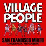 San FranDISCO Mixer (Womack ReWork) Village People