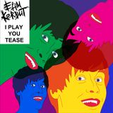 Efim Kerbut - I play you tease #88
