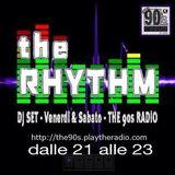 The 90's Radio - THE RHYTHM #6 (29-11-2014)