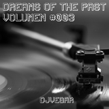 Dreams Of The Past #003
