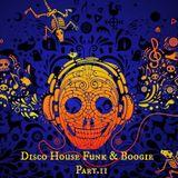 Disco House Funk & Boogie Part.II (Dj Tony) HeLLaS