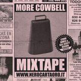 NCO WEB RADIO - MORE COWBELL MIXTAPE (Mixed by Gill Scott-Heroin & Levon James)