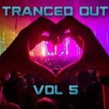 Tristan - Tranced Out Vol 5