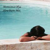 Morozova Olya - SlowBurn Mix