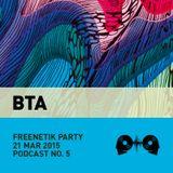 BTA @ Freenetik Party, Timisoara, RO - 21 Mar 2015