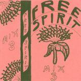 Free Spirit Mixtape #3