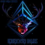 George Loukas Presents Undercover Bombs Episode 1