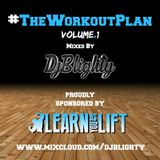 @DJBlighty - #TheWorkoutPlan Volume.1 (House, EDM, D&B & Trap)