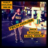 Tech House Mix From Liga Wolf DeeJay.