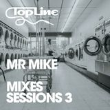 Topline Bookings - Mixes Sessions 3 by Mr Mike