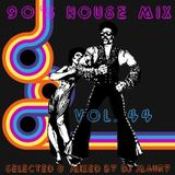DJ MAURY 90'S HOUSE MIX VOL. 44