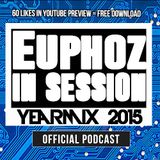 Euphoz In Session Yearmix 2015