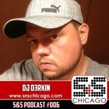 S&S Podcast 006 - DJ D3RKIN