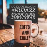 Nu Jazz # Goodvibes # New year & Roosticman