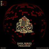 Dark Series - Prologue HSS-DS01
