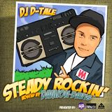 Dj D-Tale - Steady Rockin (Mixtape 2011) hosted by Damion Davis