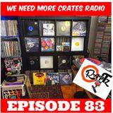 We Need More Crates Radio - Episode 83 - WioK,TrplR,Bender,JellyStone,Arcee,Down2erf,Matic,Devon,Abs