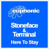 Stoneface & Terminal - Here To Stay