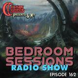 Bedroom Sessions Radio Show Episode 162
